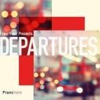 Francfranc Presents DEPARTURES CD