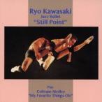 川崎燎 ジャズ・バレー「スティル・ポイント」 +1 CD