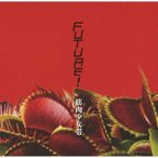 筋肉少女帯 Future! (A) [CD+Blu-ray Disc]<初回限定盤> CD 特典あり