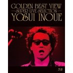 GOLDEN BEST VIEW  SUPER LIVE SELECTION   Blu-ray