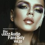 Kirk Lightsey Trio FOR JAZZ AUDIO FANS ONLY VOL.10 CD