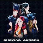 SHOW-YA AURORA CD