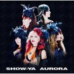 SHOW-YA AURORA CD 特典あり