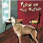 真心ブラザーズ FLOW ON THE CLOUD<タワーレコード限定> LP