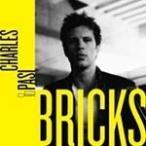 Charles Pasi Bricks<限定盤> CD