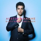 Austin Mahone ダーティ・ワーク-ザ・アルバム<通常盤> CD
