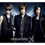 BREAKERZ X (A) [2CD+DVD]<初回限定盤> CD 特典あり