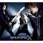 BREAKERZ X (B) [2CD+2DVD]<初回限定盤> CD 特典あり