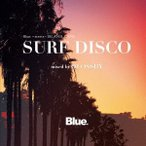 DJ OSSHY Blue. meets ISLAND CAFE SURF DISCO mixed by DJ OSSHY CD