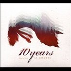 10 Years (How to Live) As Ghosts CD