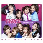 TWICE One More Time (B) [CD+DVD]<初回限定盤> 12cmCD Single 特典あり
