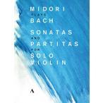 ����ߤɤ� Midori plays Bach - Sonatas and Partitas for Solo Violin DVD