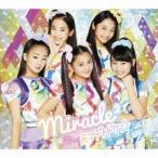 miracle2 from ミラクルちゅーんず! 天マデトドケ☆ [CD+DVD]<初回生産限定盤> 12cmCD Single