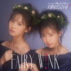fairy w!nk ŷ�ȤϤɤ��ˤ���? (Type A) ��CD+DVD�� 12cmCD Single ��ŵ����