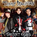 SECRET GUYZ TRANS MAGICIAN (FUSION盤) 12cmCD Single