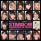 STARDOM GODDESSES OF MUSIC CD 特典あり