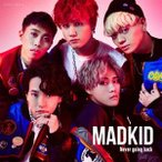 MADKID Never going back (Type-A) [CD+DVD] 12cmCD Single