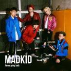 MADKID Never going back (Type-B) 12cmCD Single
