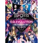 E-girls E-girls LIVE 2017 E.G.EVOLUTION DVD