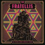 The Fratellis In Your Own Sweet Time CD