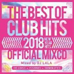 DJ LALA 2018 THE BEST OF CLUB HITS OFFICIAL MIXCD -NEW YEAR HITS- CD