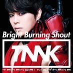 西川貴教 Bright Burning Shout [CD+DVD]<初回生産限定盤> 12cmCD Single
