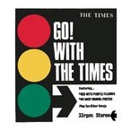 The Times GO! WITH THE TIMES CD