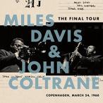 Miles Davis The Final Tour: Copenhagen, March 24,1960<完全生産限定盤> LP