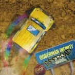 DOBERMAN INFINITY OFF ROAD<通常盤/初回限定仕様> CD 特典あり