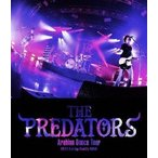 THE PREDATORS THE PREDATORS Arabian Dance Tour 2018.2.8 at Zepp DiverCity Blu-ray Disc 特典あり