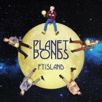 FTISLAND PLANET BONDS<通常盤> CD