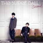 The Super Ball Second<通常盤> 12cmCD Single