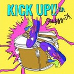 Shiggy Jr. KICK UP!! E.P. [CD+DVD]<初回限定盤> CD 特典あり