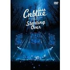 CNBLUE 2017 ARENA LIVE TOUR @YOKOHAMA ARENA Starting Over DVD