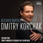 ディミトリ・コルチャック Belcant Rerities オペラアリア集 CD