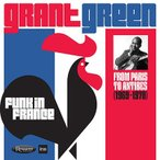 Grant Green Funk in France: From Paris to Antibes (1969-1970) CD