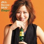 JiLL-Decoy association ジルデコ DUO 〜 Zinger 〜 CD