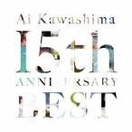 川嶋あい 川嶋あい 15th Anniversary BEST<通常盤> CD