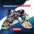 BANTY FOOT everyday is a NEWDAY CD