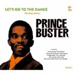 Prince Buster Let' s Go To The Dance - Prince Buster Rocksteady Selection CD