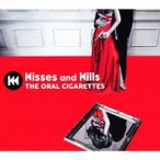 THE ORAL CIGARETTES Kisses and Kills [CD+DVD]<初回盤/初回プレス限定仕様> CD 特典あり