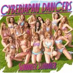 CYBERJAPAN DANCERS Summer Summer<通常盤> 12cmCD Single