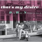 Various Artists 【ザッツ・マイ・ディザイアー】〜ドゥー・ワップ・ナゲッツ VOL.3 CD