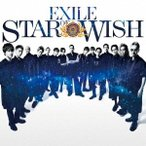 EXILE STAR OF WISH [CD+Blu-ray Disc] CD 特典あり