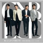 CNBLUE Best of CNBLUE / OUR BOOK [2011 - 2018] [CD+DVD+フォトブックレット]<初回限定盤> CD 特典あり