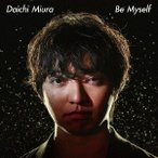 三浦大知 Be Myself [CD+DVD] 12cmCD Single ※特典あり