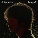 三浦大知 Be Myself 12cmCD Single ※特典あり