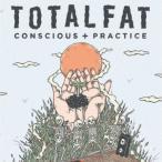 TOTALFAT Conscious+Practice<通常盤> CD ※特典あり