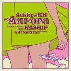 Ackky Aurora (Love Is Gone) Feat. KASHIF��쥳���ɤ����оݾ���/���̸����ס� 7inch Single