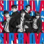 SUPERNOVA (超新星) Chapter II [CD+DVD]<初回限定盤A> 12cmCD Single